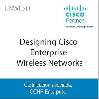 ENWLSD | Designing Cisco Enterprise Wireless Networks