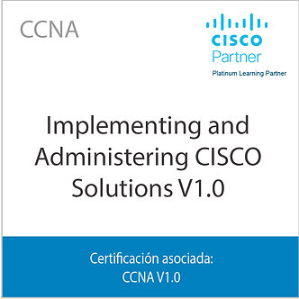 CCNA | Implementing and Administering Cisco Solutions v1.0