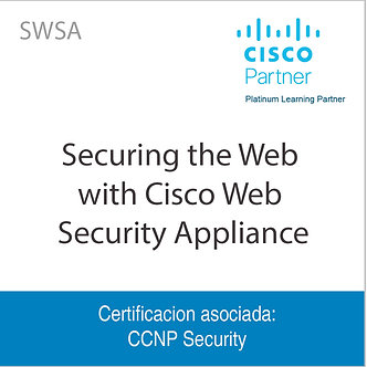 SWSA | Securing the Web with Cisco Web Security Appliance