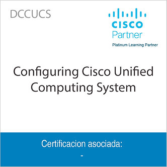 DCCUCS | Configuring Cisco Unified Computing System