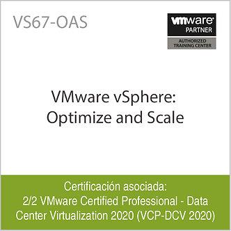 VS67-OAS | VMware vSphere: Optimize and Scale