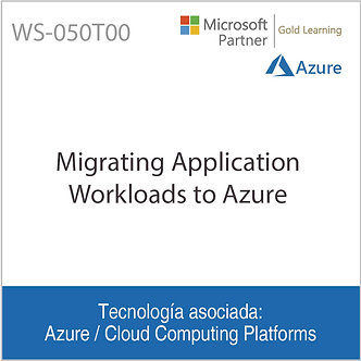 WS-050T00 | Migrating Application Workloads to Azure