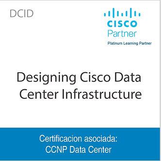 DCID | Designing Cisco Data Center Infrastructure