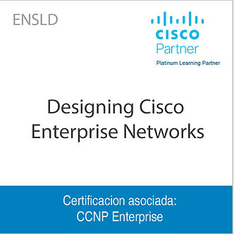 ENSLD | Designing Cisco Enterprise Networks