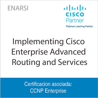 ENARSI | Implementing Cisco Enterprise Advanced Routing and Services