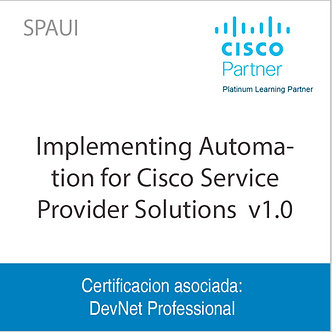 SPAUI | Implementing Automation for Cisco Service Provider Solutions  v1.0
