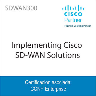 SDWAN300 | Implementing Cisco SD-WAN Solutions