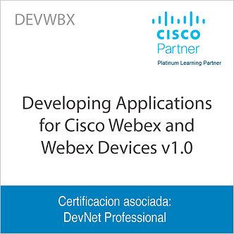 DEVWBX | Developing Applications for Cisco Webex and Webex Devices v1.0