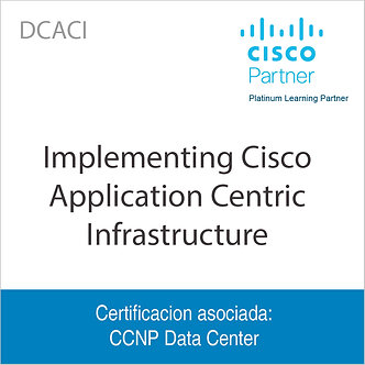 DCACI | Implementing Cisco Application Centric Infrastructure