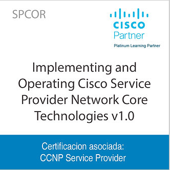 SPCOR | Implementing and Operating Cisco Service Provider Network Core Technolog