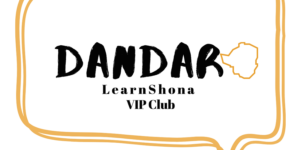 Dandaro VIP Shona Club