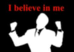 I believe in me.jpg