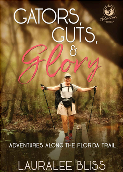 Gators, Guts, & Glory by Lauralee Bliss