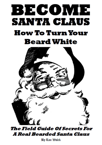 Become Santa Claus: How to Turn Your Beard White