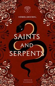 Saints & Serpents