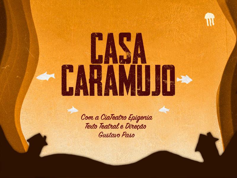 Convite CASA CARAMUJO
