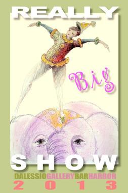 """""""Really Big Show"""""""