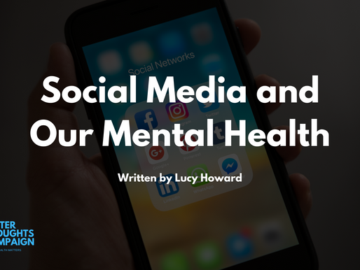 Social Media and Our Mental Health - By Lucy Howard