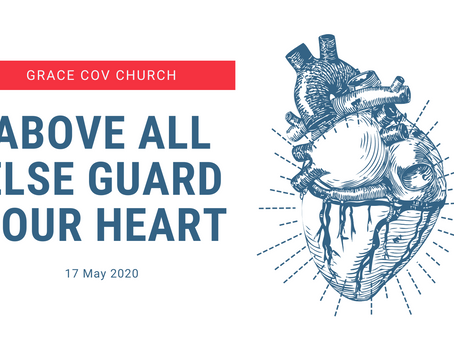 Above all, guard your heart - Craig Meyer