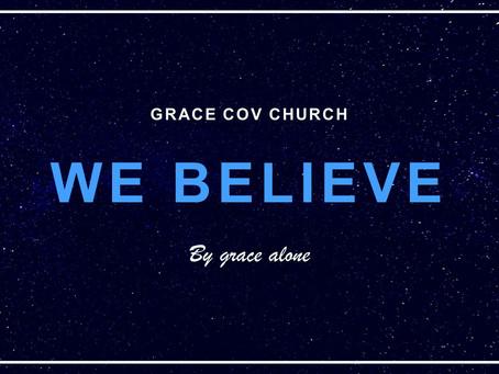 We believe - Grace Alone   Amo Mogale