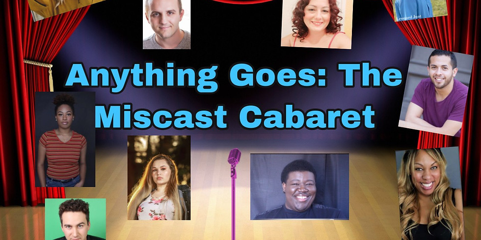 Anything Goes: The Miscast Cabaret