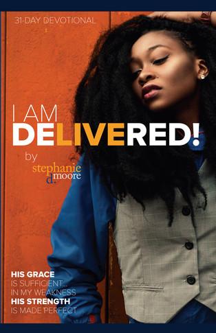 I Am Delivered!