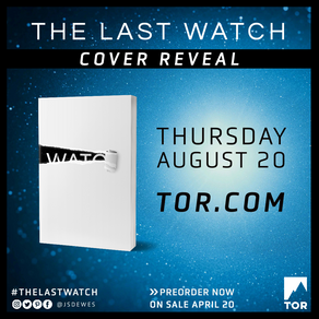 The Last Watch » Cover Reveal Teaser