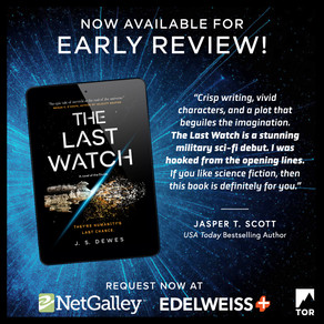 Publishing Quest » The Last Watch Available on NetGalley & Edelweiss!