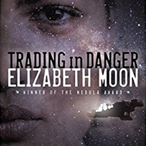 Book Review: Trading in Danger by Elizabeth Moon