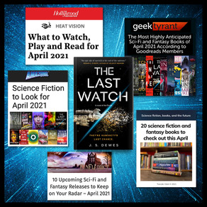 Publishing Quest » The Last Watch April Lists!