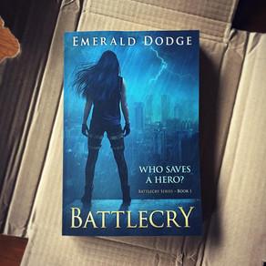 Congrats, it's a Book! » Battlecry by Emerald Dodge