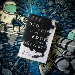 Reading Quest » A Big Ship at the Edge of the Universe by Alex White