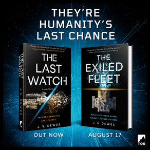 The Last Watch & The Exiled Fleet!
