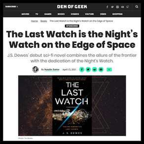 Den of Geek: The Last Watch is the Night's Watch on the Edge of Space