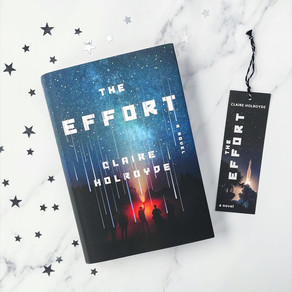 Reading Quest » 2021 Debuts, The Effort by Claire Holroyde