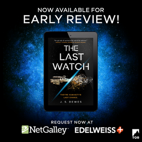 Publishing Quest » The Last Watch is on NetGalley & Edelweiss!
