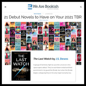 Publishing Quest » The Last Watch, NetGalley's We Are Bookish 21 Debut Novels to Have on Your 2021