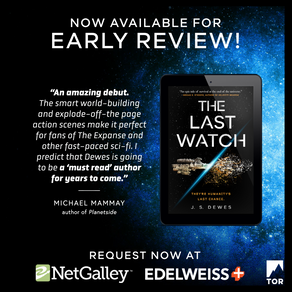 Publishing Quest » The Last Watch Early Review Reminder Again!
