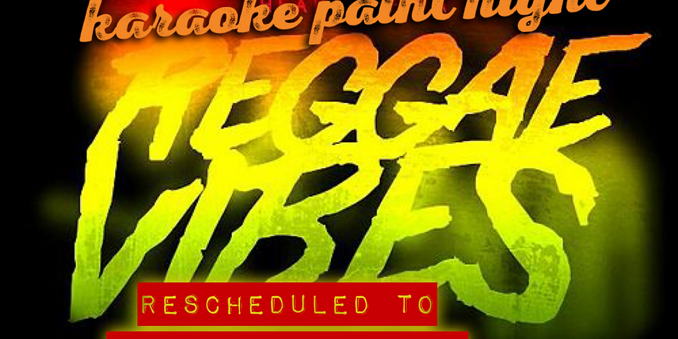 SING N' PAINT: Reggae Lover's Rock - Fri. Apr. 16th 6PM