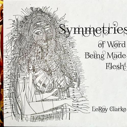 Symmetries of Word Being Made Flesh