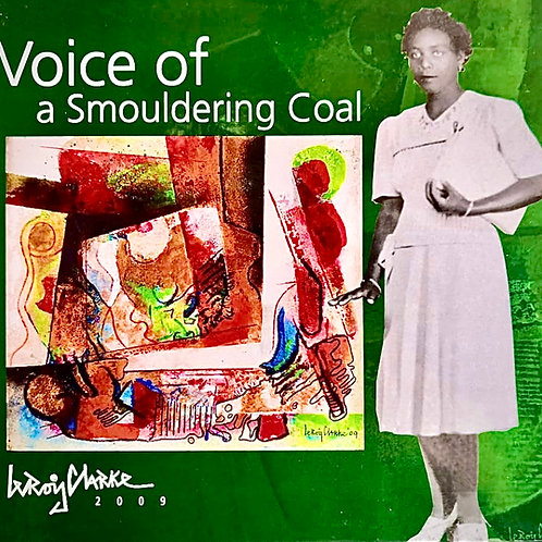Voice of a Smouldering Coal