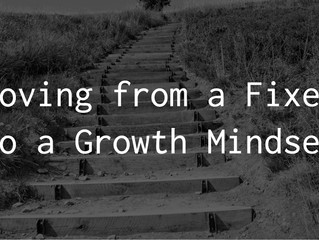 Moving From a Fixed to Growth Mindset