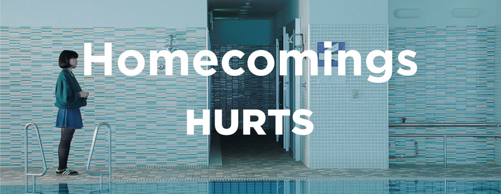"""Homecomings """"HURTS""""(Official Music Video)"""