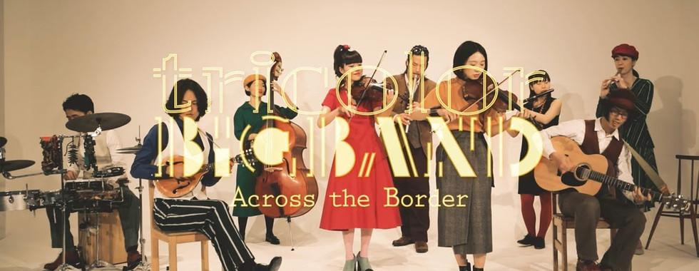 tricolor - Across the Border