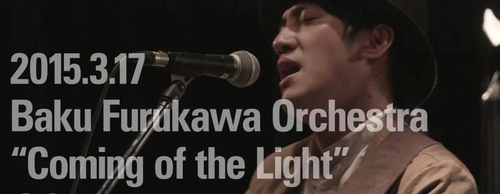 """Baku Furukawa Orchestra """"Coming of the Light"""" 2015/03/17@Shibuya WWW"""