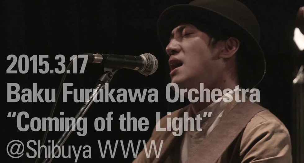 "Baku Furukawa Orchestra ""Coming of the Light"" 2015/03/17@Shibuya WWW"