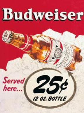 Budweiser 25 Cents Metal Sign