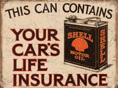 Your Car's Life Ins. Metal Sign