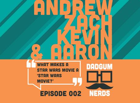 Dadgum Nerds | Episode 002 - Recap