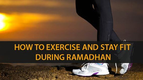 Stay Healthy During Ramadan